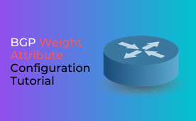 BGP Weight Attribute Explained